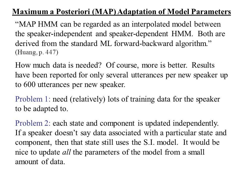 Maximum a Posteriori (MAP) Adaptation of Model Parameters