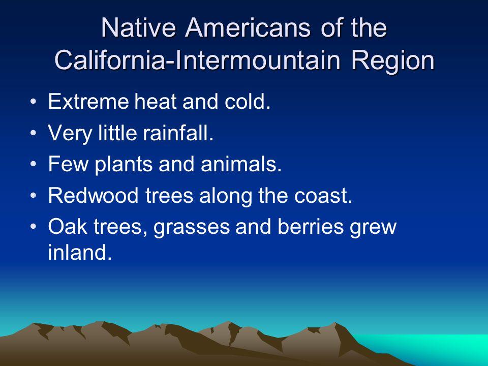 Native Americans of the California-Intermountain Region