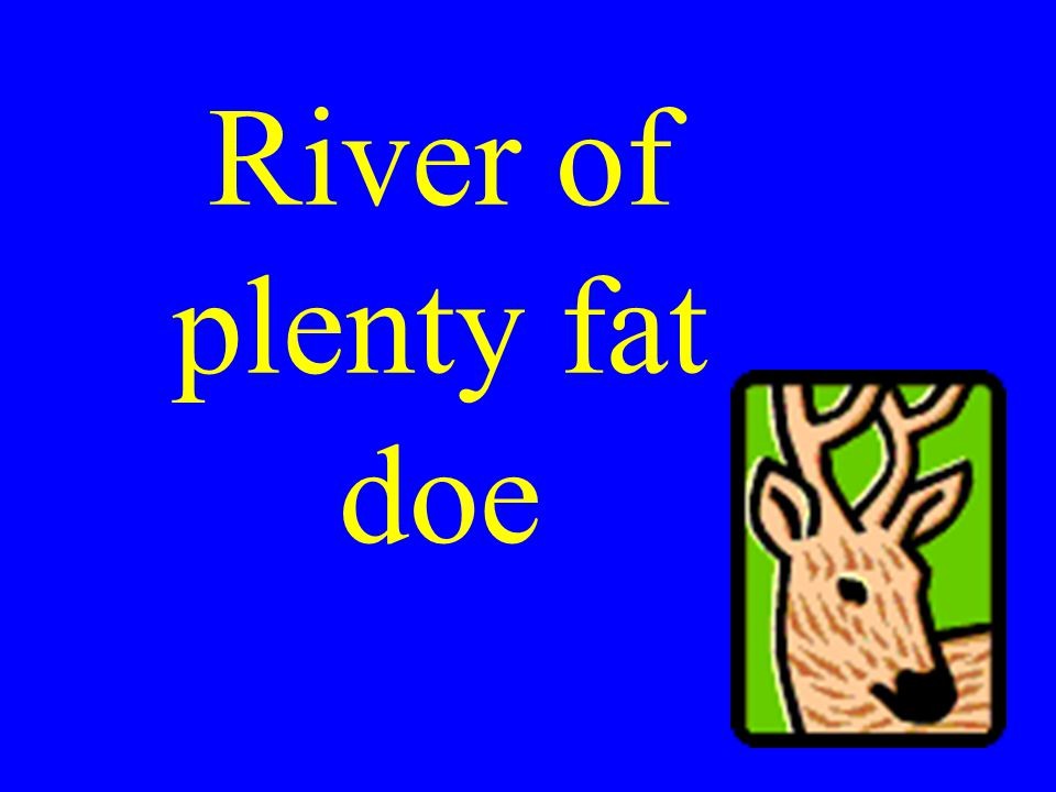 River of plenty fat doe