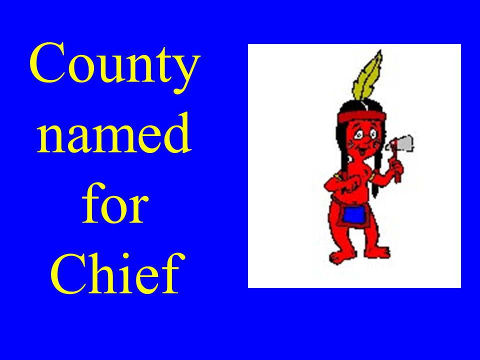 County named for Chief