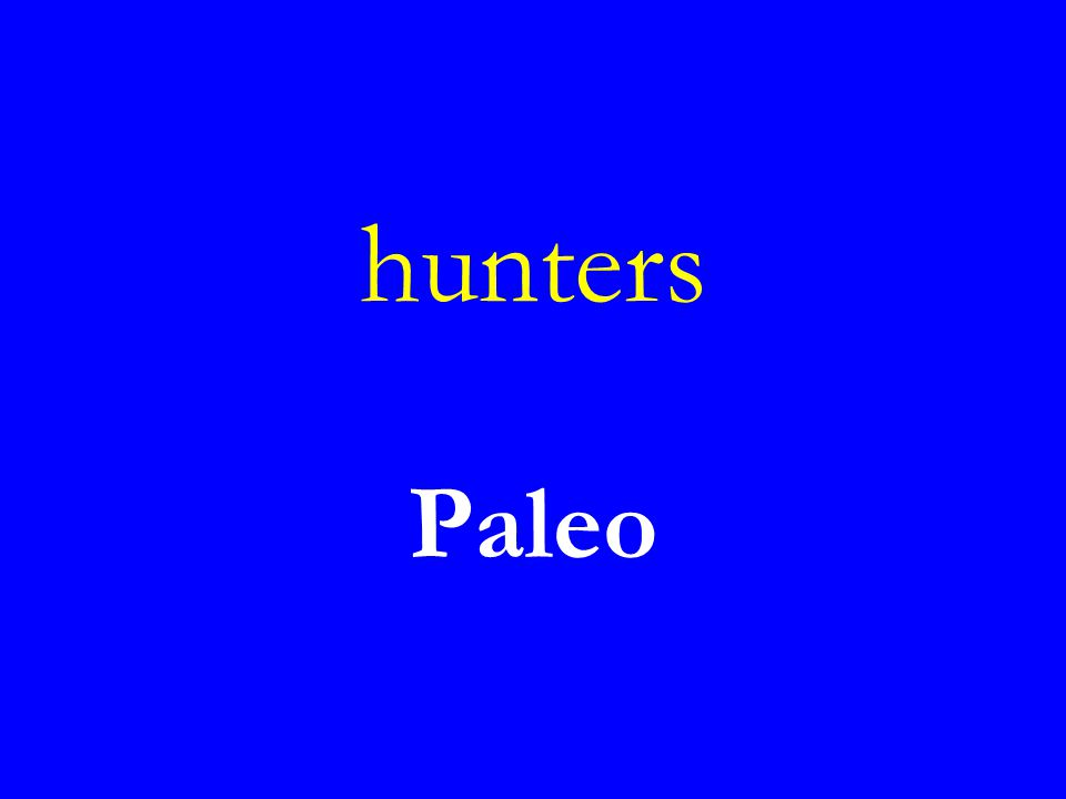 hunters Paleo