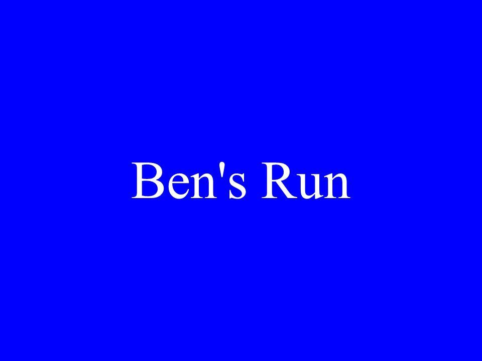 Ben s Run
