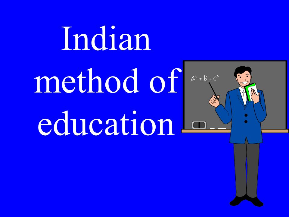 Indian method of education