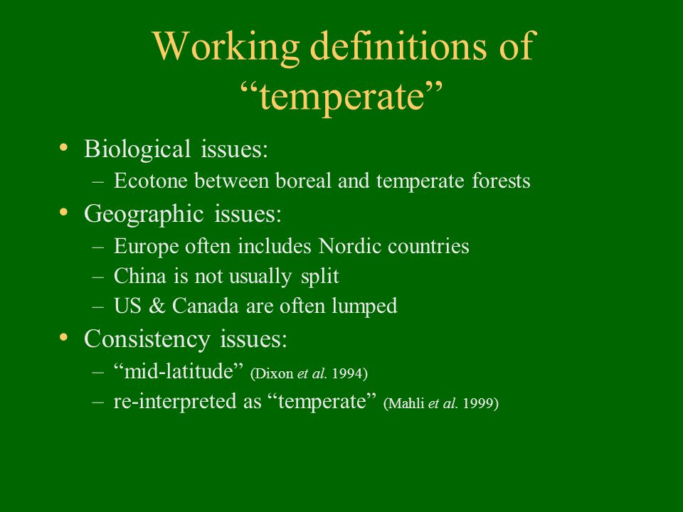 Working definitions of temperate