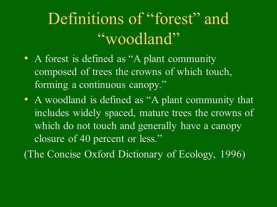 Definitions of forest and woodland