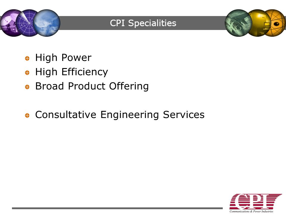 Broad Product Offering Consultative Engineering Services