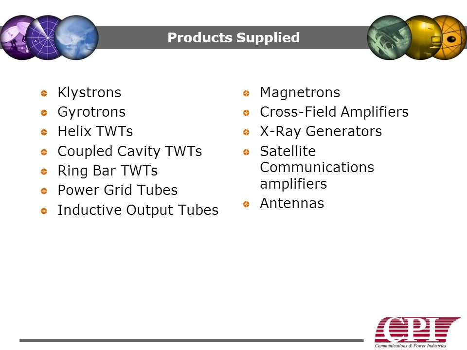 Inductive Output Tubes Magnetrons Cross-Field Amplifiers