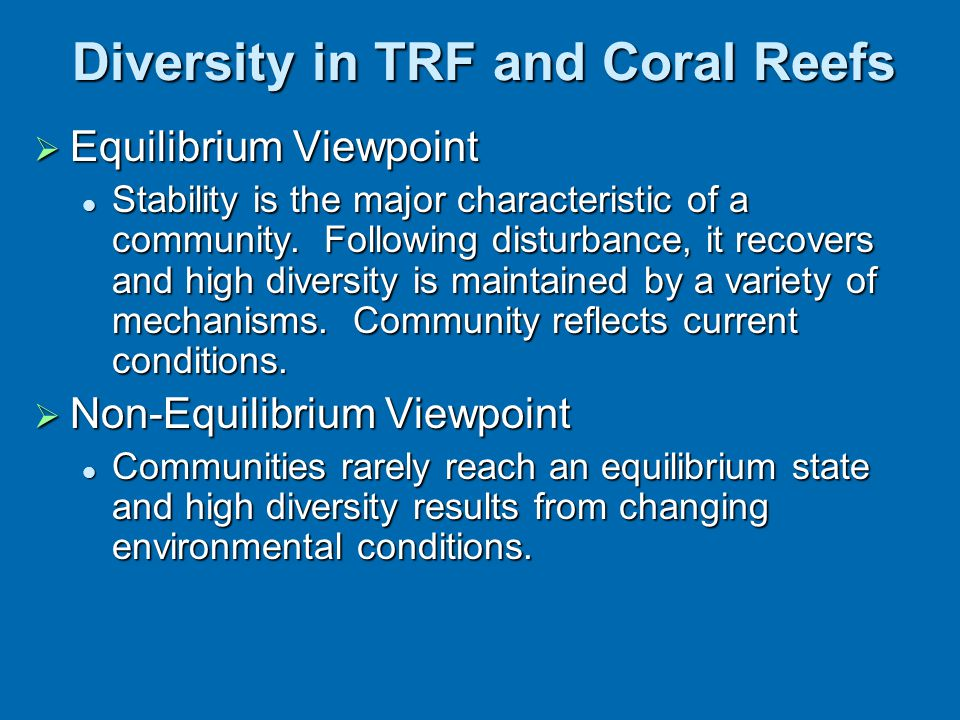 Diversity in TRF and Coral Reefs