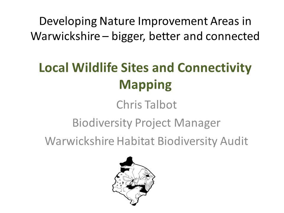 Biodiversity Project Manager Warwickshire Habitat Biodiversity Audit