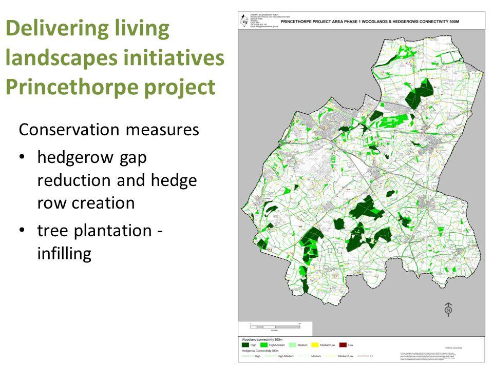 Delivering living landscapes initiatives Princethorpe project