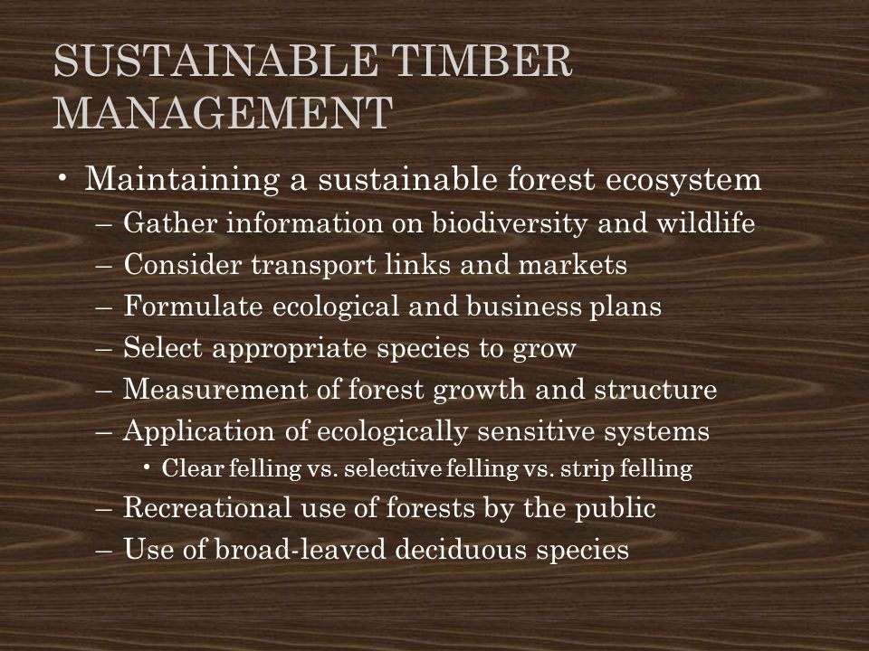 Sustainable Timber management