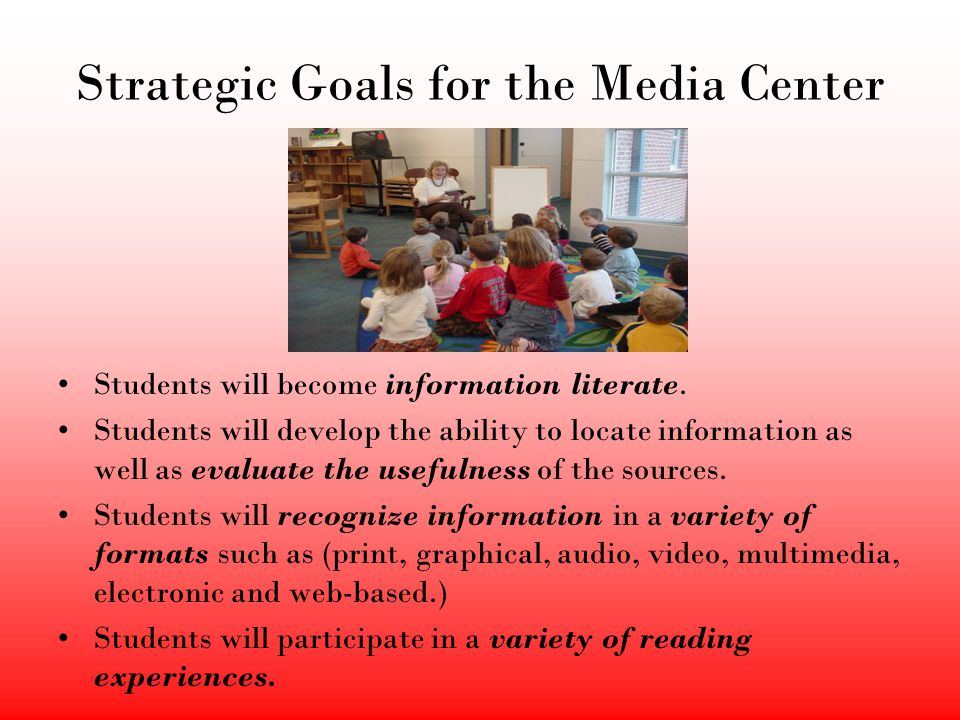 Strategic Goals for the Media Center