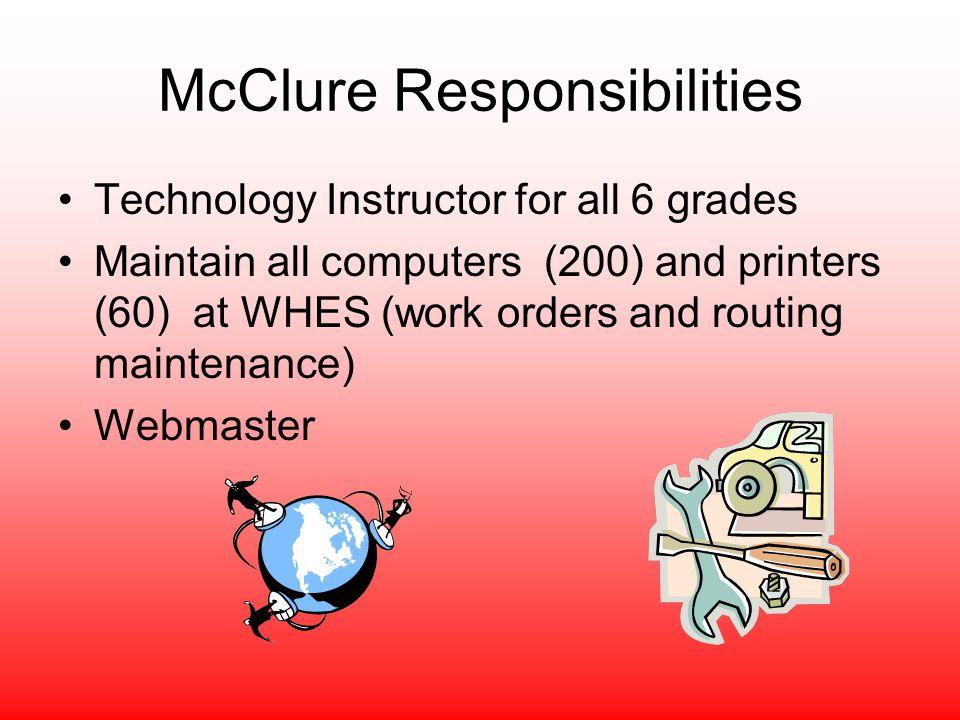 McClure Responsibilities