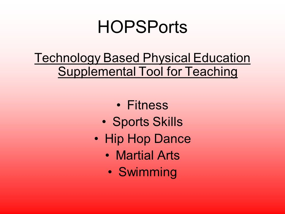 Technology Based Physical Education Supplemental Tool for Teaching