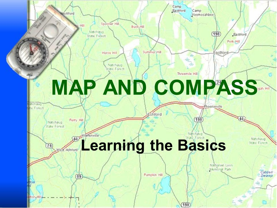 MAP AND COMPASS Learning the Basics
