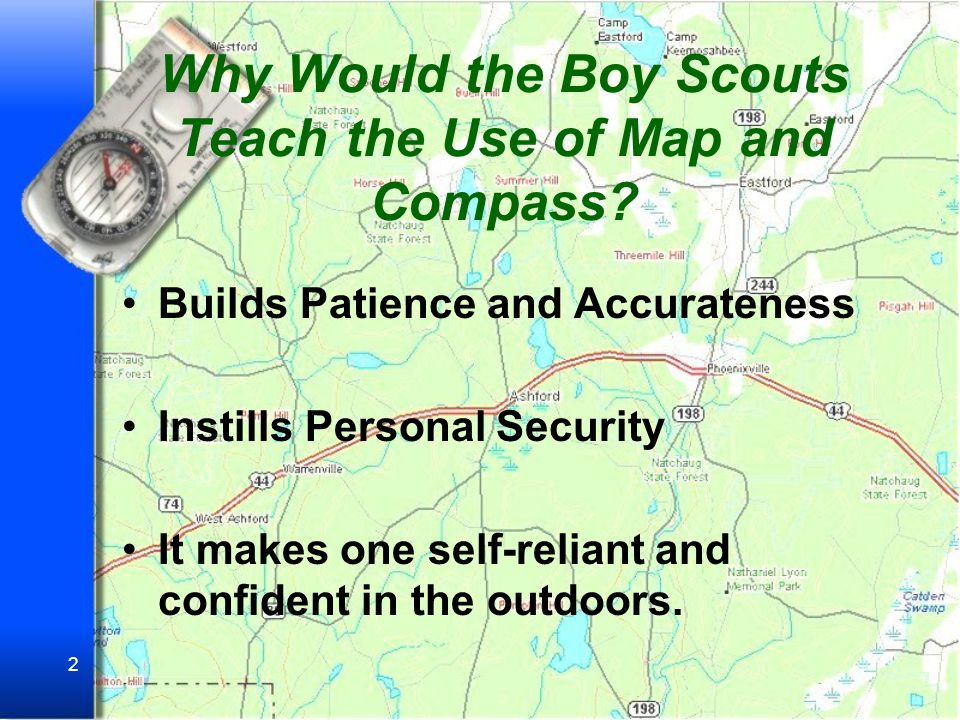 Why Would the Boy Scouts Teach the Use of Map and Compass