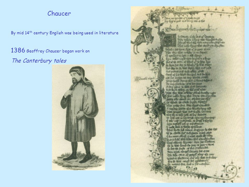 1386 Geoffrey Chaucer began work on