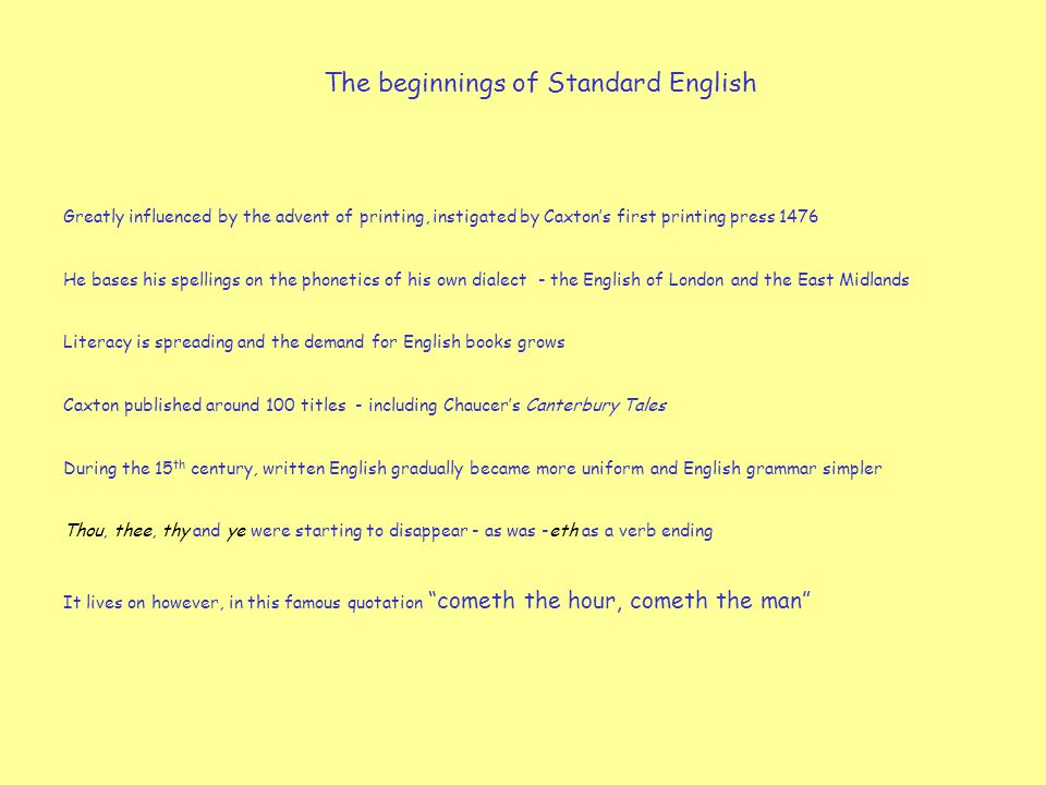 The beginnings of Standard English