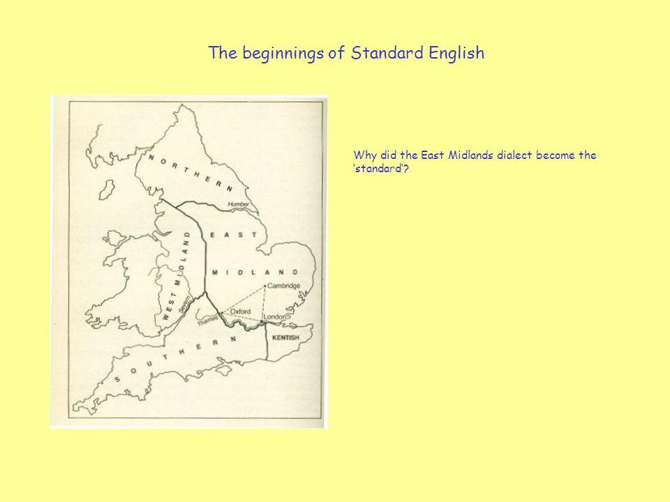 The beginnings of Standard English