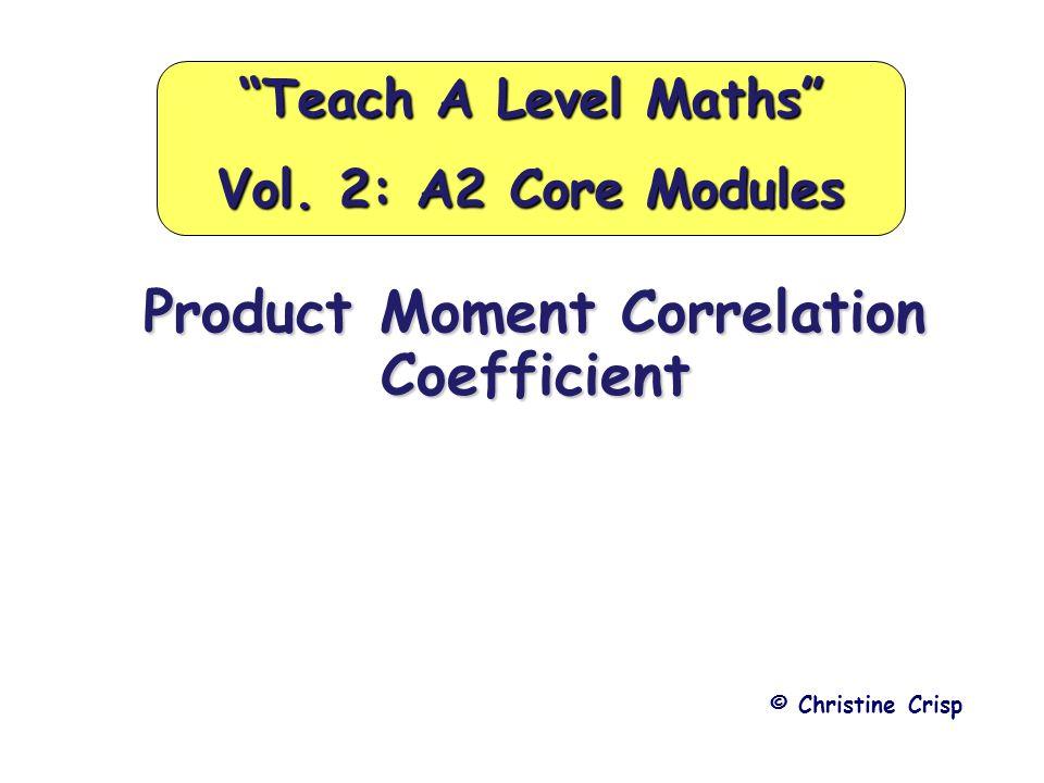 Teach A Level Maths Vol. 2: A2 Core Modules