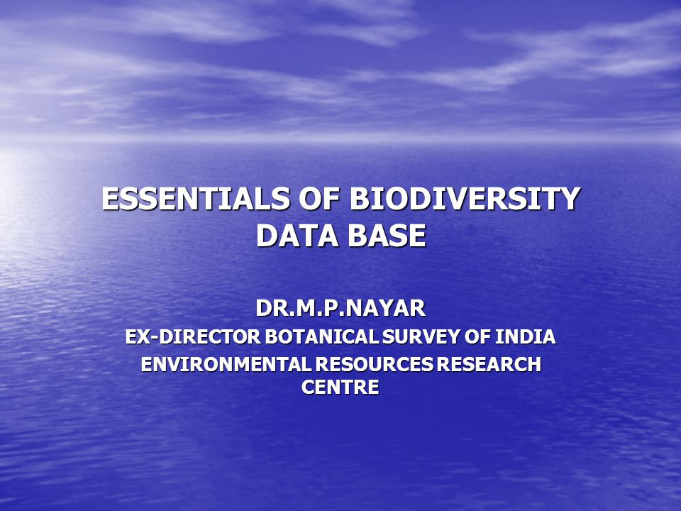 ESSENTIALS OF BIODIVERSITY DATA BASE