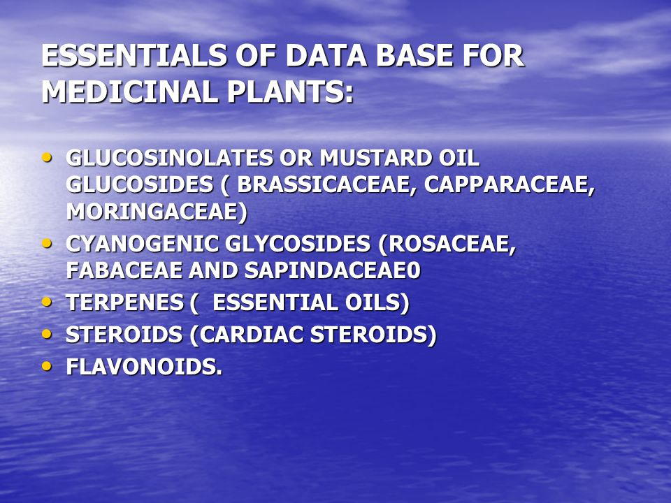 ESSENTIALS OF DATA BASE FOR MEDICINAL PLANTS: