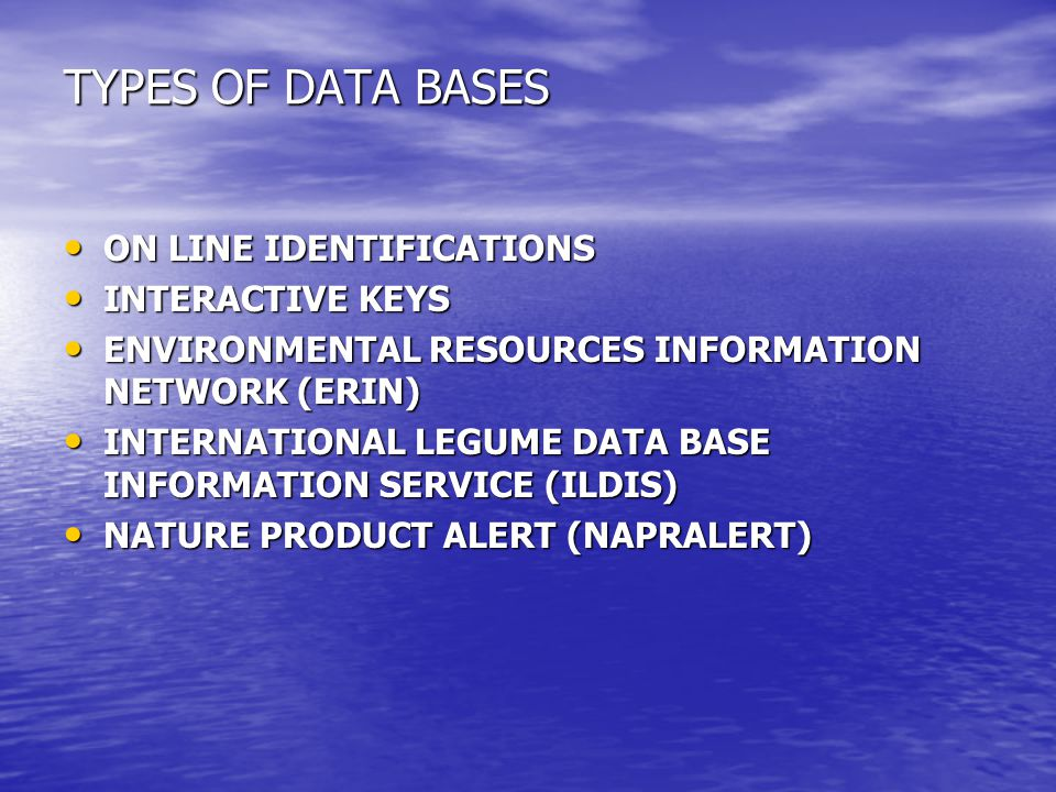 TYPES OF DATA BASES ON LINE IDENTIFICATIONS INTERACTIVE KEYS
