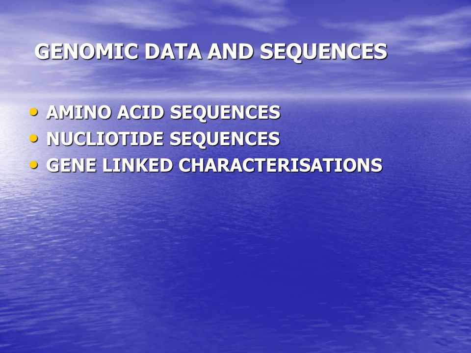 GENOMIC DATA AND SEQUENCES