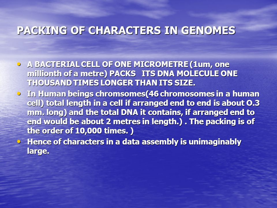PACKING OF CHARACTERS IN GENOMES