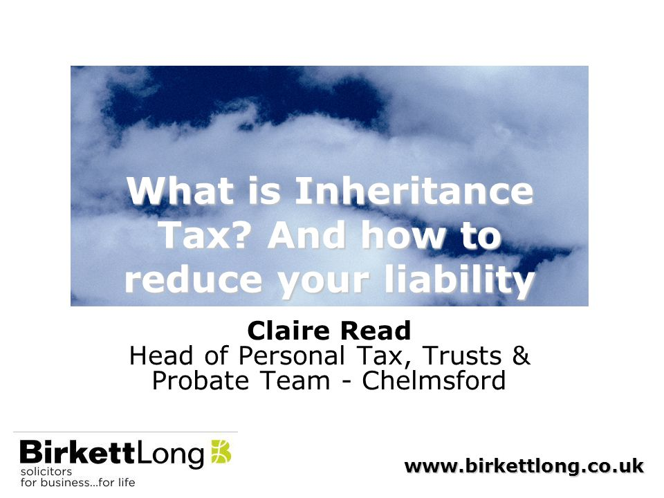 What is Inheritance Tax And how to reduce your liability
