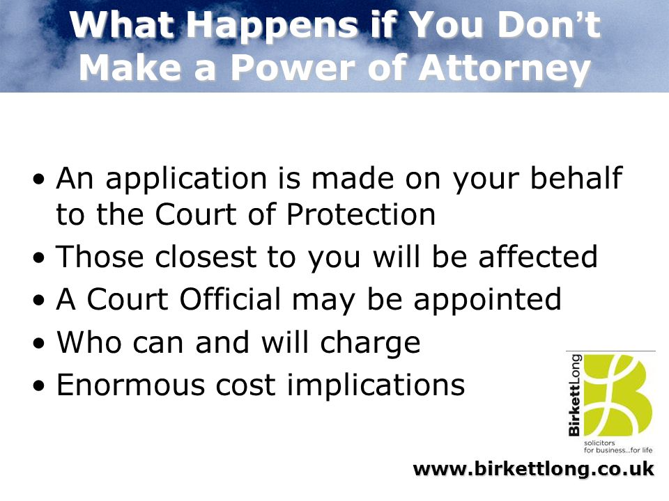 What Happens if You Don't Make a Power of Attorney