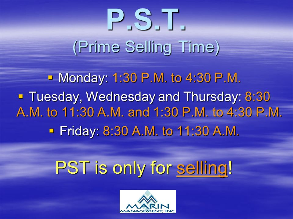 P.S.T. (Prime Selling Time)