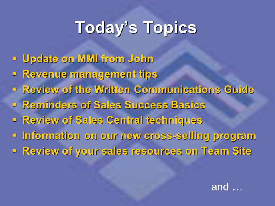 Today's Topics Update on MMI from John Revenue management tips