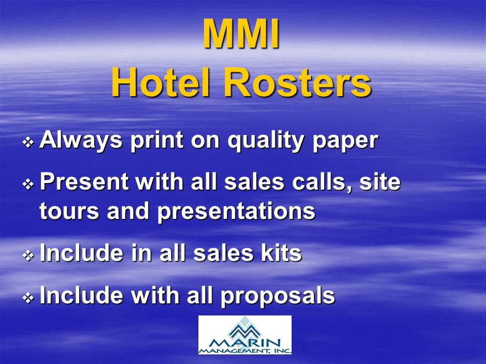 MMI Hotel Rosters Always print on quality paper