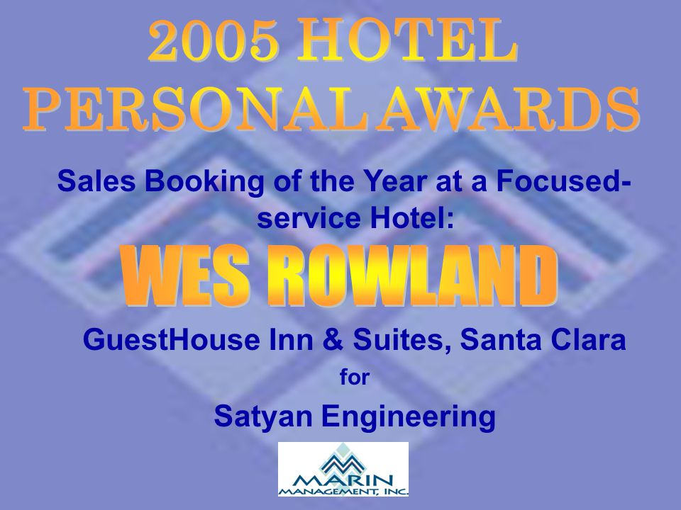 2005 HOTEL PERSONAL AWARDS WES ROWLAND