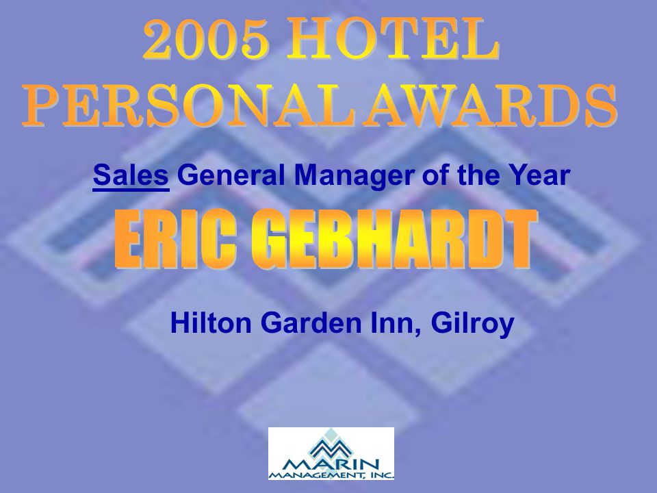 Sales General Manager of the Year Hilton Garden Inn, Gilroy
