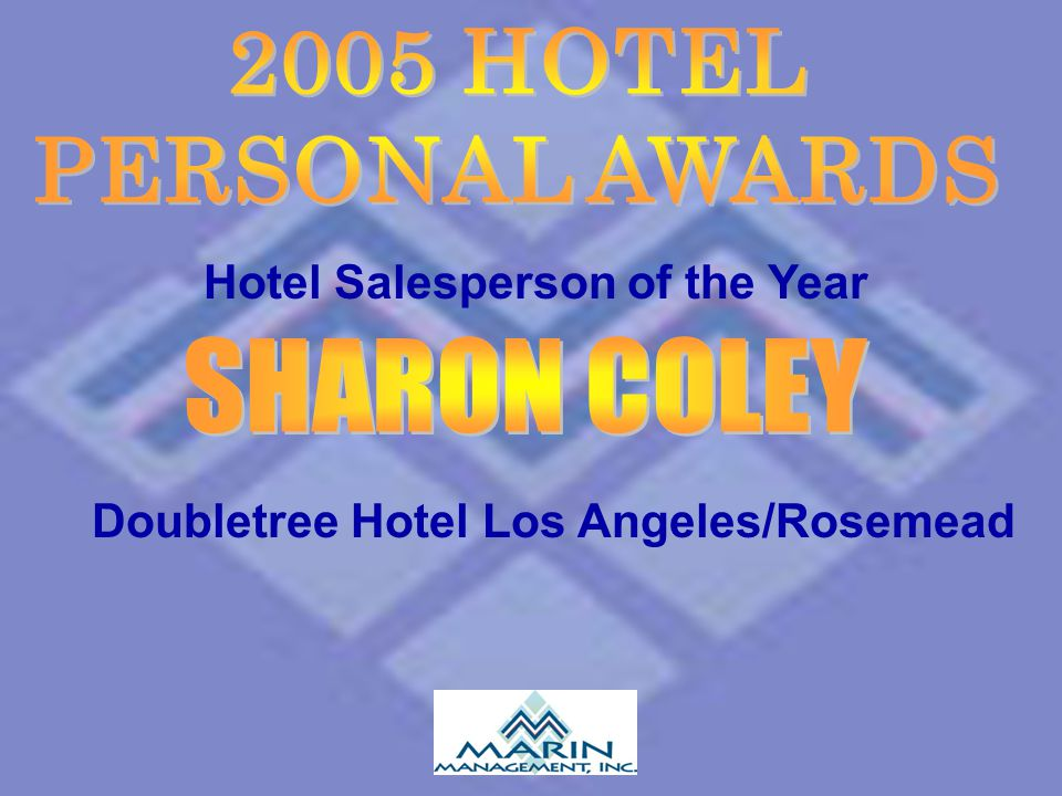 Hotel Salesperson of the Year Doubletree Hotel Los Angeles/Rosemead