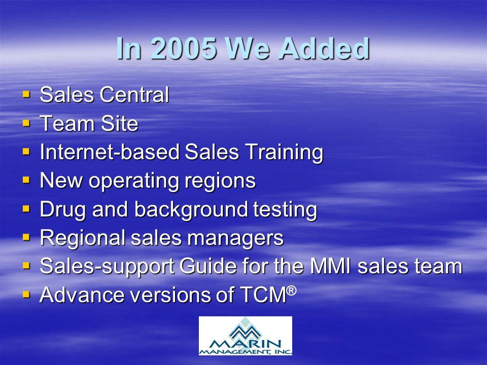 In 2005 We Added Sales Central Team Site Internet-based Sales Training