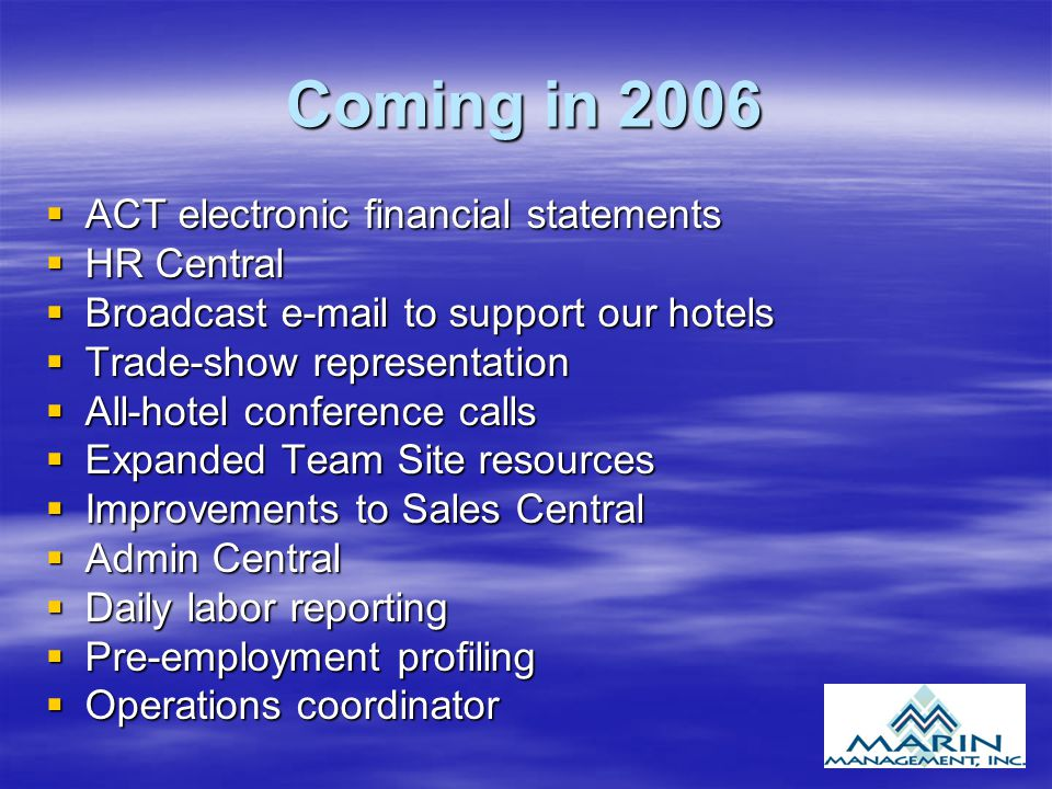 Coming in 2006 ACT electronic financial statements HR Central