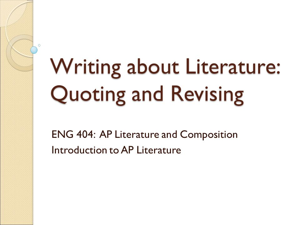 Writing about Literature: Quoting and Revising