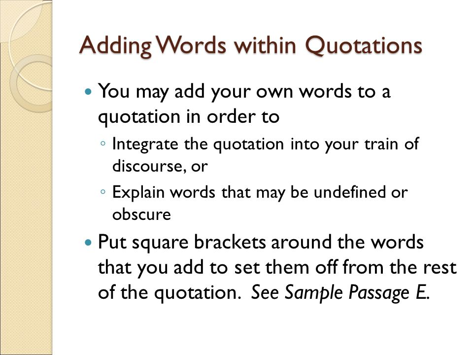 Adding Words within Quotations