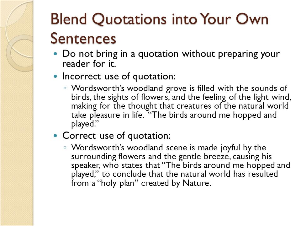 Blend Quotations into Your Own Sentences