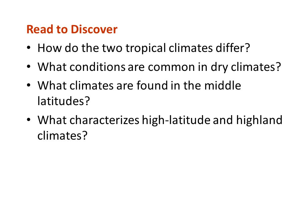 How do the two tropical climates differ