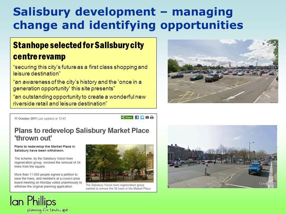 Salisbury development – managing change and identifying opportunities
