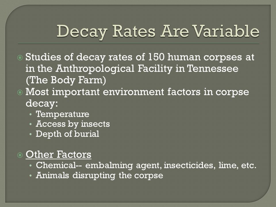 Decay Rates Are Variable