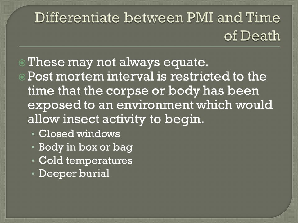 Differentiate between PMI and Time of Death
