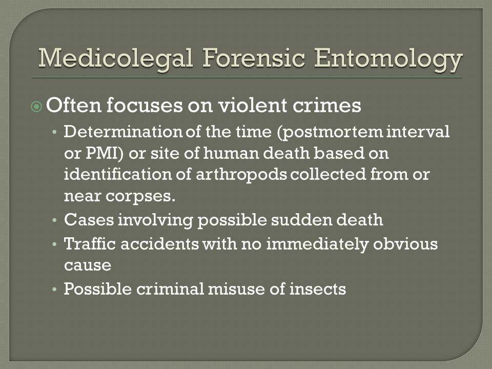 Medicolegal Forensic Entomology