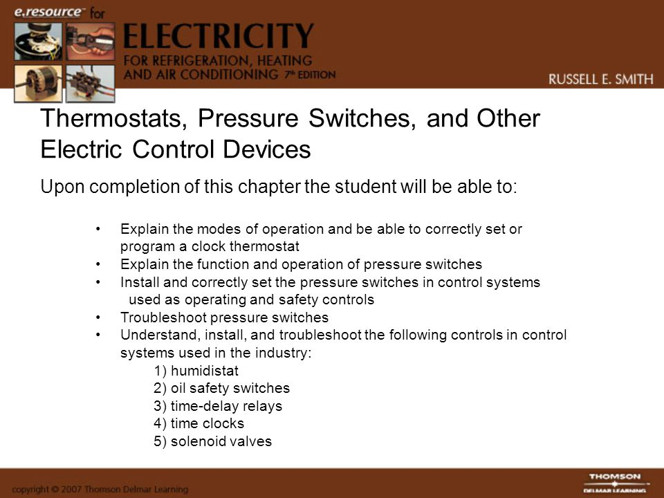 Thermostats, Pressure Switches, and Other Electric Control Devices
