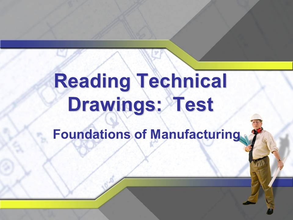 Reading Technical Drawings: Test