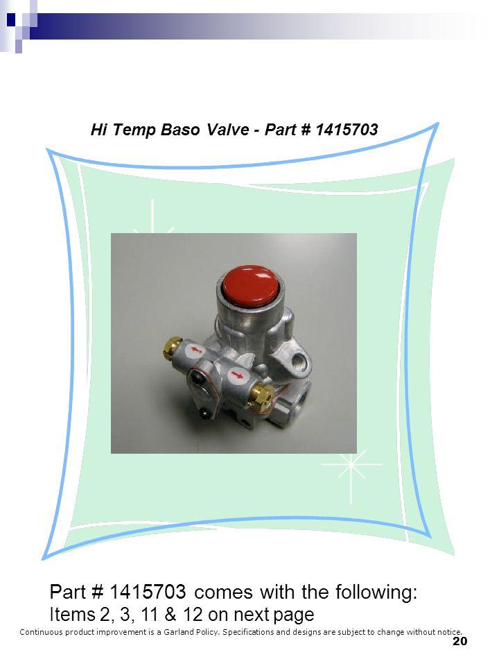 Hi Temp Baso Valve - Part # 1415703